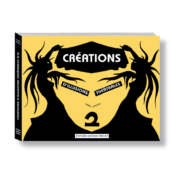 CREATIONS D ILLUSIONS THEATRALES TOME 2 LIVRE DE JAMES HODGES